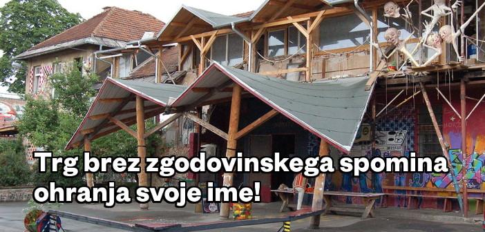 Levica Ljubljana: Trg brez zgodovinskega spomina ohranja svoje ime!