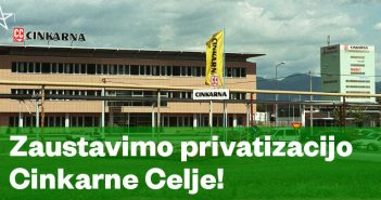 Zaustavimo privatizacijo Cinkarne Celje!