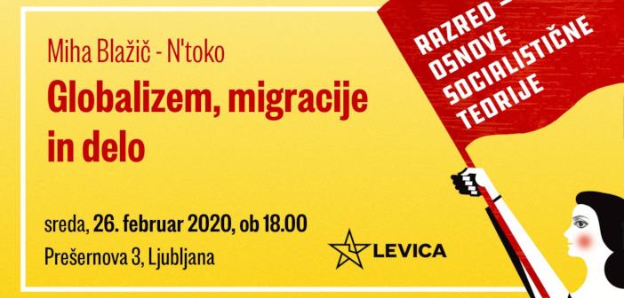 Miha Blažič – N'toko – Globalizem, migracije in delo