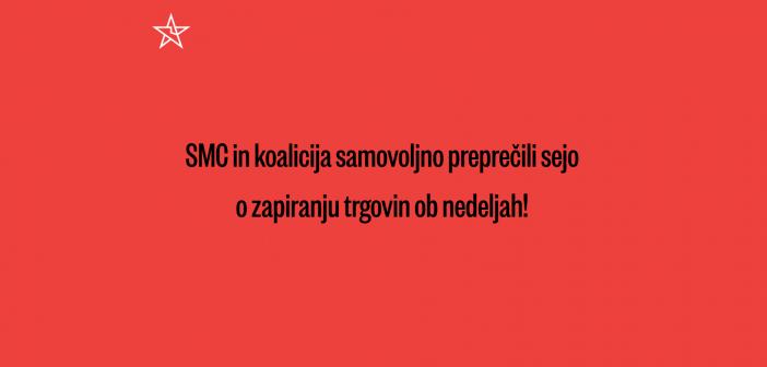 SMC in koalicija Janeza Janše poskušata zaprtje trgovin ob nedeljah preprečiti z nedemokratičnimi sredstvi
