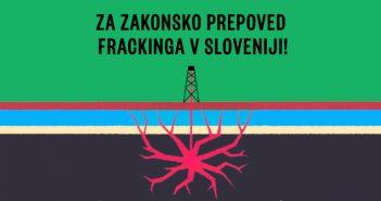 Za zakonsko prepoved frackinga v Sloveniji