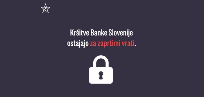 Kršitve Banke Slovenije ostajajo za zaprtimi vrati